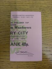 17/03/1973 Ticket: Wolverhampton Wanderers v Coventry City [FA Cup] (Pink, folde