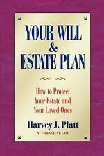 Your Will and Estate Plan: How to Protect Your Estate and Your Loved O-ExLibrary