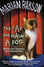 NEW - The Cat Who Wasn't a Dog by Babson, Marian