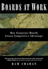 J-B US Non-Franchise Leadership Ser.: Boards at Work : How Corporate Boards...