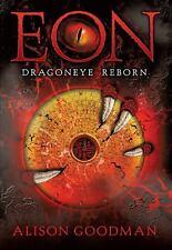 Eon : Dragoneye Reborn by Alison Goodman (2008,Trade Paperback)