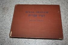Speak Hebrew: A Conversational Manual of Israel Hebrew -English DANIEL PERSKY