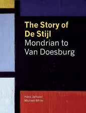 The Story of De Stijl, , White, Michael, Janssen, Hans, New, 2011-12-01,