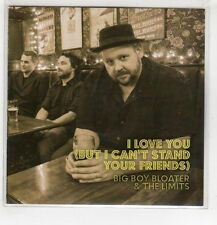 (HG108) Big Boy Bloater & The Limits, I Love You - 2016 DJ CD