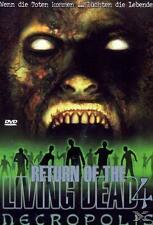 DVD Return of the Living Dead 4: Necropolis FSK 18 akzeptabel