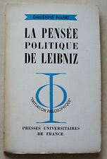 La Pensée politique de LEIBNITZ E NAERT éd PUF1964