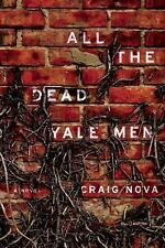 All the Dead Yale Men: A Novel-ExLibrary