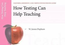 How Testing Can Help Teaching, Mastering Assessment: A Self-Service System for E