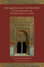 The Qur'an and the Prophet in the Writings of Shaykh Ahmad al-Alawi, Al-Alawi, S