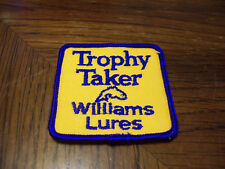 TROPHY TAKER WILLIAMS LURES FISHING LURE PATCH  ( PUT ON VEST HAT ) HUNTING