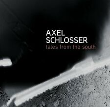 Axel Schlosser Tales from the South OLAF POLZIEHN DANIEL FREDRIKSON SJÖSTEDT Neu