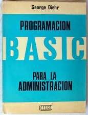 PROGRAMACIÓN BASIC PARA LA ADMINISTRACIÓN - C.E.C.S.A. MÉXICO 1983 - VER INDICE