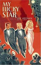VG, My Lucky Star: A Novel, Keenan, Joe, , Book