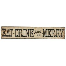 Large Wood EAT DRINK and be MERRY Sign Signs Plaques Liquor Stores Restaurant