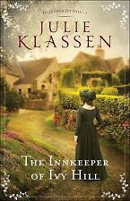 Tales from Ivy Hill: The Innkeeper of Ivy Hill 1 by Julie Klassen (2016,...