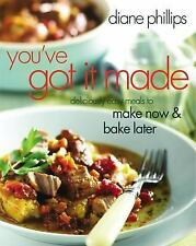 You've Got It Made: Deliciously Easy Meals to Make Now and Bake Later-ExLibrary