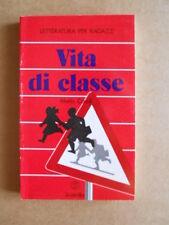Vita di classe Letteratura per ragazzi Mario Caroli 1987 Juvenilia  [G417]