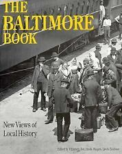 Baltimore Book : New Views of Local History by Linda Shopes (1993, Paperback)