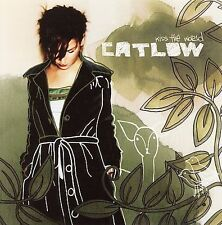 Kiss the World by Catlow (CD, Nov-2005, Boompa)