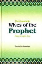 The Honorable Wives of the Prophet Muhammad (PBUH) Islamic Muslim Women Book