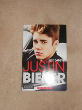 Justin Bieber: Just Believe by Molly Hodgin and Riley Brooks (2012, Paperback)