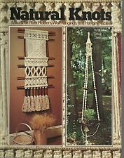 Natural Knots Macrame Beginner Vintage Project Pattern Book Plant Holders NEW
