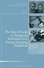 J-B CAD Single Issue Child and Adolescent Development Ser.: The Role of Goals...