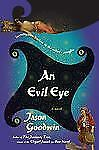 An Evil Eye 4 by Jason Goodwin (2011, Hardcover)