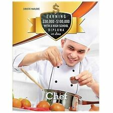 Chef (Earning $50,000-$100,000 With a High School Diploma Or Less)
