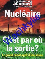 Les dossiers du canard n°121 du 10/2011 Nucléaire Fukushima Tchernobyl