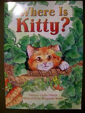 Grade 2 Level Book Where is Kitty? by Patricia Curtis Pfitsch BRAND NEW!!!!!!