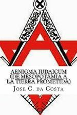 AENIGMA IUDAICUM (de Mesopotamia a la Tierra Prometida) by Jose Carlos da...