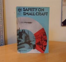 SAFETY ON SMALL CRAFT-DEPARTMENT OF TRADE & INDUSTRY-GUY COLE-1973-SOFT COVER