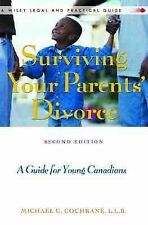 Surviving Your Parents' Divorce: A Guide for Young Canadians, 2nd Edition