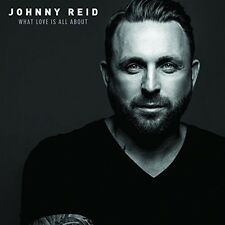 Johnny Reid - What Love Is All About [New CD] Canada - Import