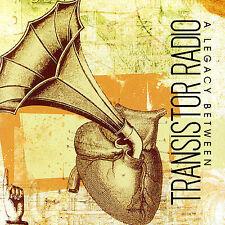 Transistor Radio : Legacy Between CD (2007)