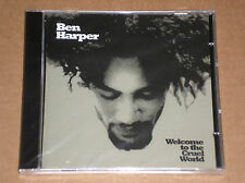 BEN HARPER - WELCOME TO THE CRUEL WORLD - CD SIGILLATO (SEALED)