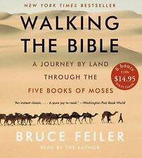 Walking the Bible : A Journey by Land Through the Five Books of Moses, Bruce Fei