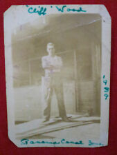 1939 ~ CLIFF WOOD ~ PANAMA CANAL ZONE/ BELIEVED DEAD/ ONE I WILL ALWAYS REMEMBER