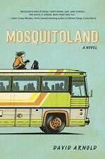 Mosquitoland by David Arnold (2015, Hardcover)