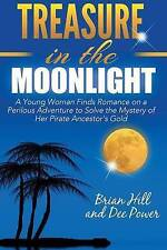 Treasure in the Moonlight by Hill, Brian -Paperback