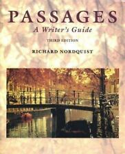 Passages : A Writer's Guide by Richard F. Nordquist (1995, Paperback)