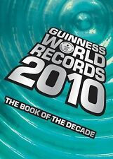 Guinness World Records 2010 : Thousands of New Records in the Book of the...
