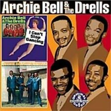 ARCHIE BELL & THE DRELLS - I Can't Stop Dancing/There's Gonna Be a Showdown CD