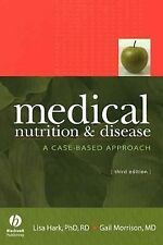 Medical Nutrition And Disease by Lisa Hark