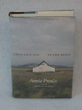E. Annie Proulx THAT OLD ACE IN THE HOLE Scribner c. 2002 HC/DJ 1stEd