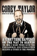 A Funny Thing Happened on the Way to Heaven : Or, How I Made Peace with the...
