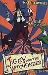 Jiggy and the Witchfinder: A Warts and All Tale! (Jiggy's Genes)