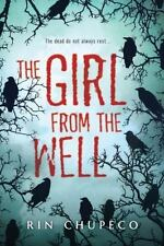 The Girl from the Well by Rin Chupeco (2014, Hardcover)