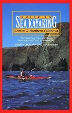 Guide to Sea Kayaking in Central and Northern California: The Best Day Trips and